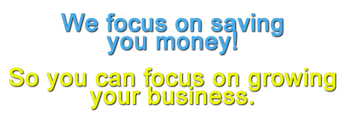 We save you money so you can grow your business